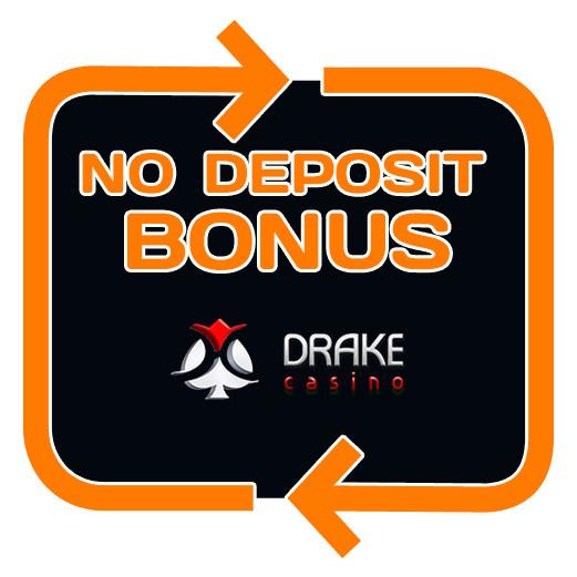 Drake Casino - no deposit bonus 365
