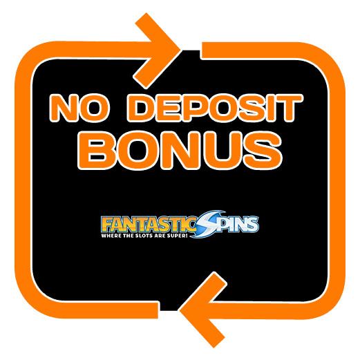 Fantastic Spins - no deposit bonus 365