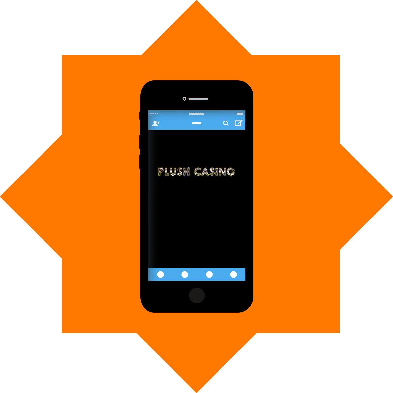 Plush Casino - Mobile friendly