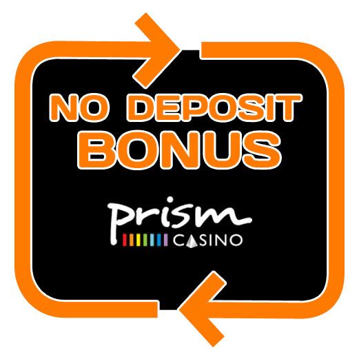 Prism Casino - no deposit bonus 365