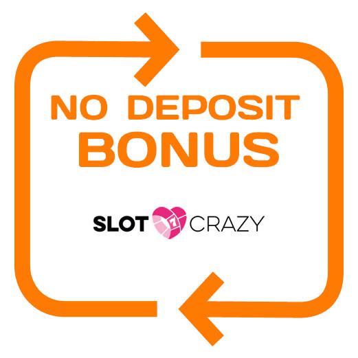 Slot Crazy - no deposit bonus 365