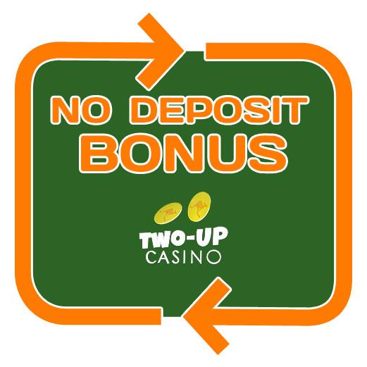 Two up Casino - no deposit bonus 365