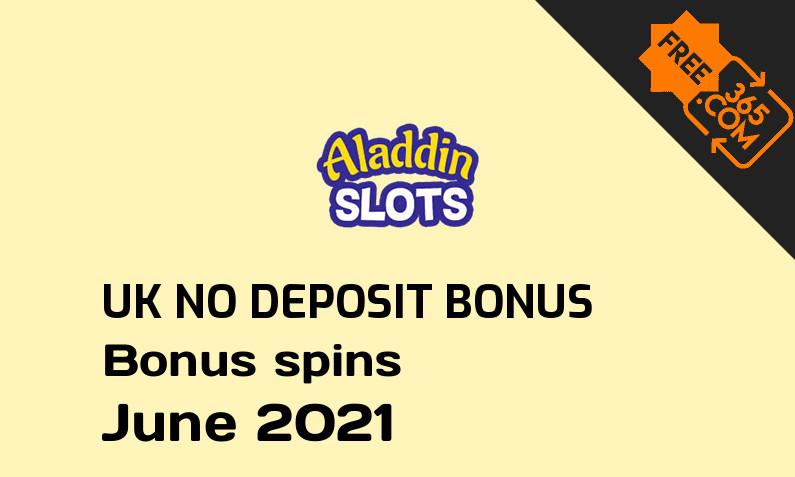 Aladdin Slots UK no deposit bonus spins June 2021, 20 bonus spins no deposit UK