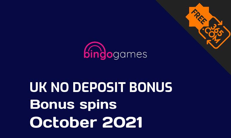 Bingo Games UK no deposit bonus spins October 2021, 20 bonus spins no deposit UK
