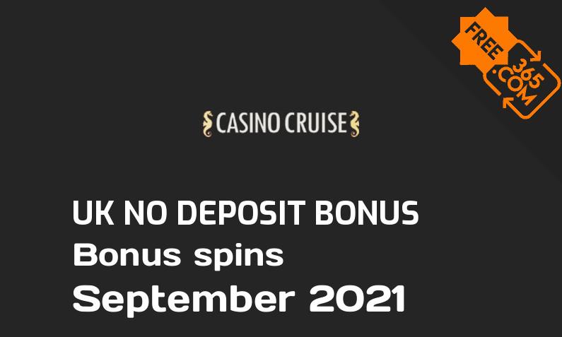 Casino Cruise UK bonus spins without deposit requirement September 2021, 55 bonus spins no deposit UK