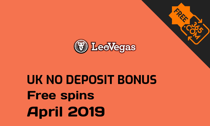 Free spins no deposit bonus for UK players from Leo Vegas Casino, 20 free spins no deposit UK