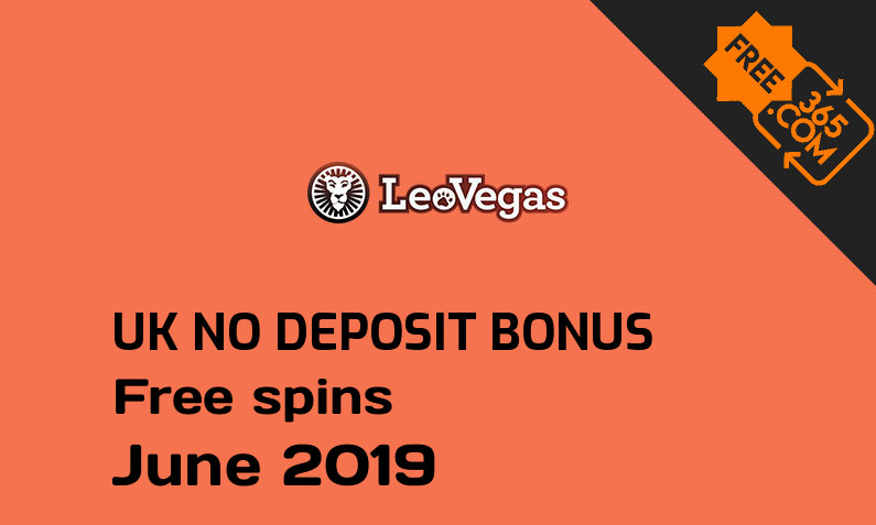 Free spins no deposit bonus for UK players from LeoVegas, 20 free spins no deposit UK