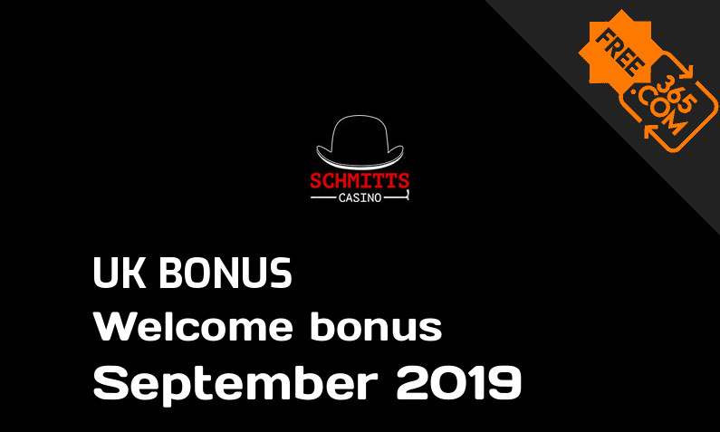 Freespin365 presents Schmitts Casino free spin bonus for UK players September 2019, 25 free spins