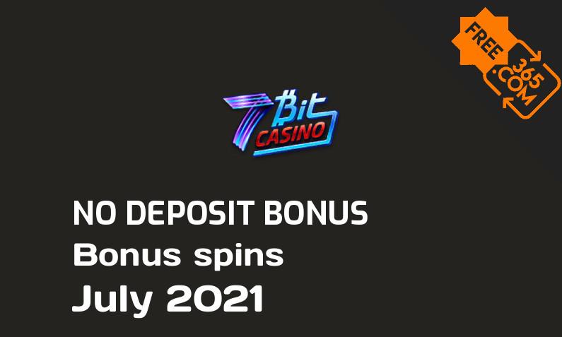 Latest 7Bit Casino bonus spins no deposit July 2021, 10 no deposit bonus spins