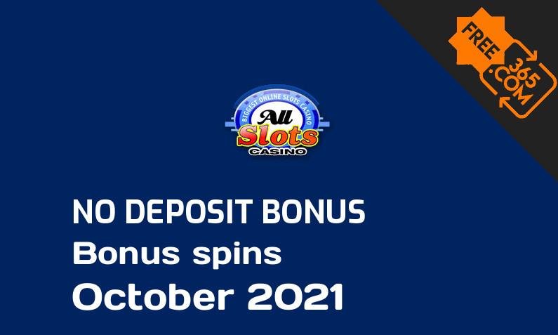 Latest All Slots Casino bonus spins no deposit October 2021, 50 no deposit bonus spins