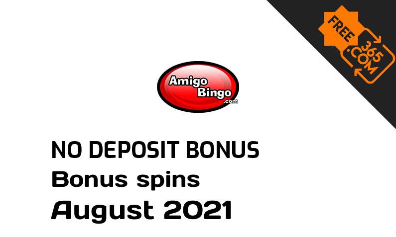 Latest Amigo Bingo extra spin with no deposit requirement, 50 no deposit bonus spins