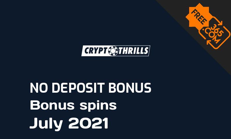 Latest Cryptothrills Casino bonus spins no deposit July 2021, 20 no deposit bonus spins