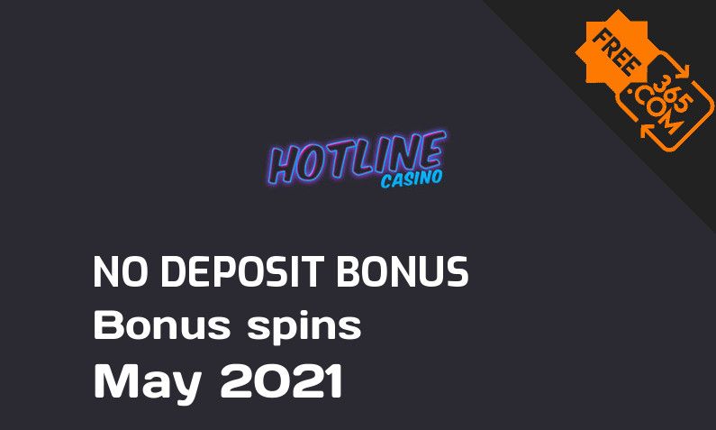 Latest Hotline Casino extra spin with no deposit requirement, 50 no deposit bonus spins