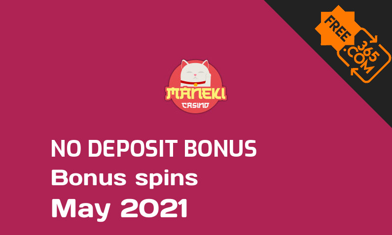 Latest Maneki bonus spins no deposit, 10 no deposit bonus spins