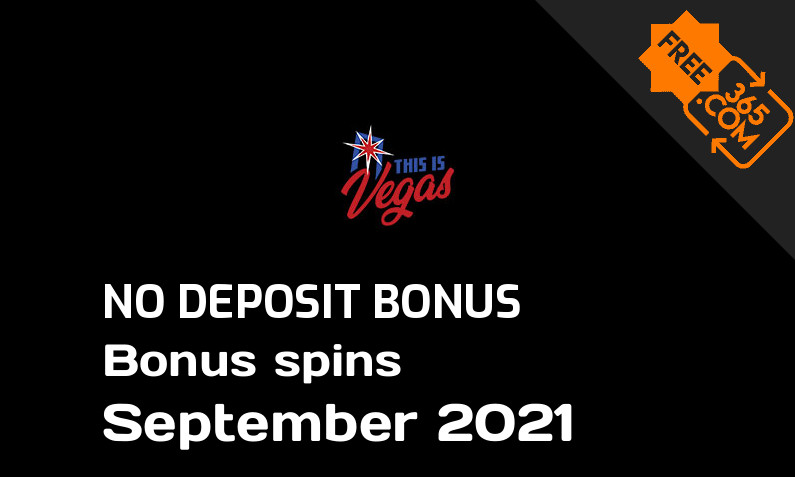Latest no deposit bonus spins from This is Vegas, 100 no deposit bonus spins