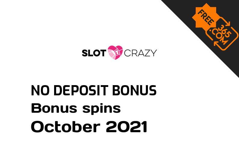 Latest Slot Crazy bonus spins no deposit, 10 no deposit bonus spins