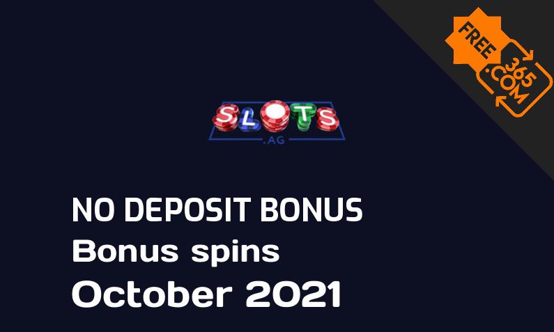 Latest Slots ag bonus spins no deposit October 2021, 10 no deposit bonus spins