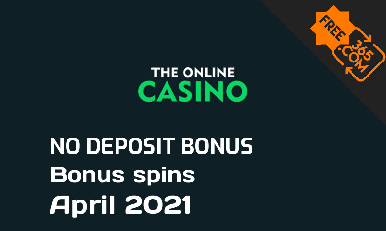 Latest TheOnlineCasino bonus spins no deposit April 2021, 21 no deposit bonus spins