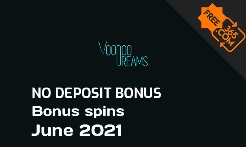 Latest Voodoo Dreams Casino bonus spins no deposit, 50 no deposit bonus spins