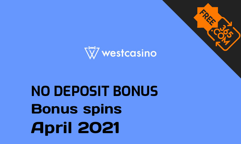Latest WestCasino bonus spins no deposit, 15 no deposit bonus spins