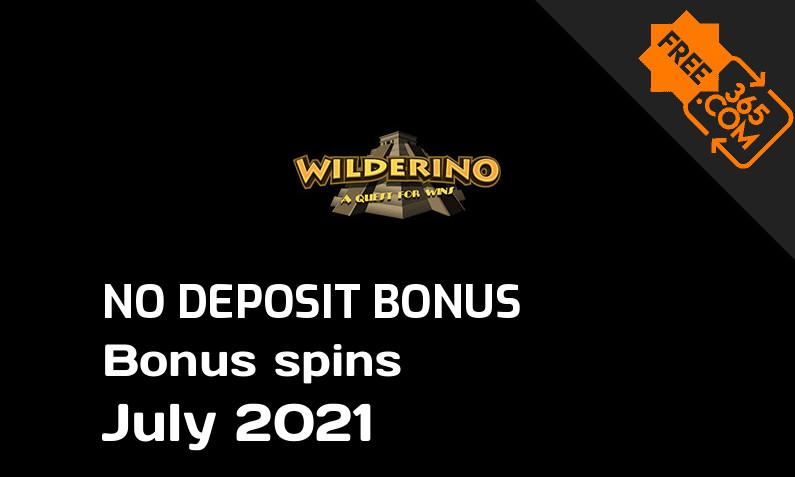 Latest Wilderino extra spin with no deposit requirement July 2021, 50 no deposit bonus spins