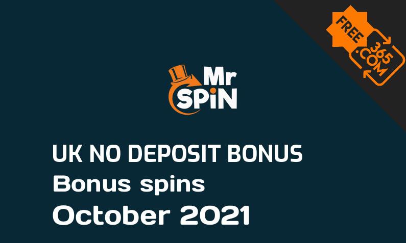 Mr Spin UK bonus spins no deposit October 2021, 50 bonus spins no deposit UK