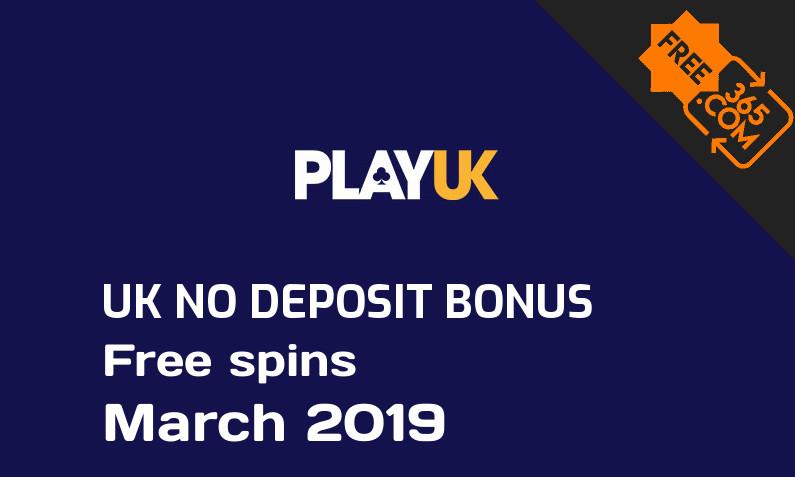 Play UK Casino free spins no deposit for UK players March 2019, 10 free spins no deposit UK