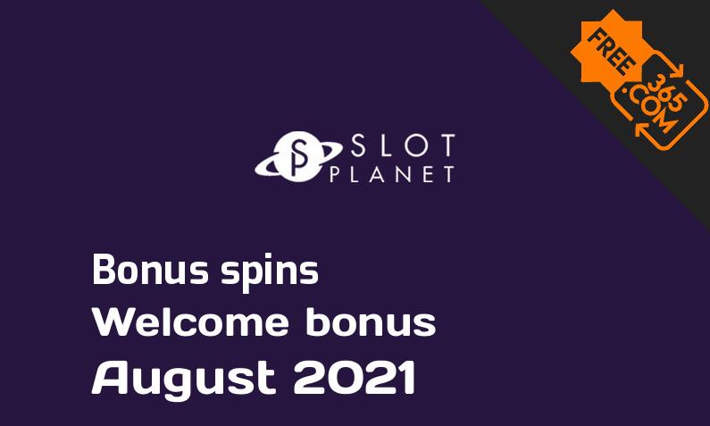 Slot Planet Casino bonus spins August 2021, 22 spins