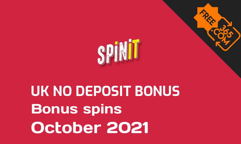 Spinit Casino bonus spins no deposit for UK players October 2021, 21 bonus spins no deposit UK