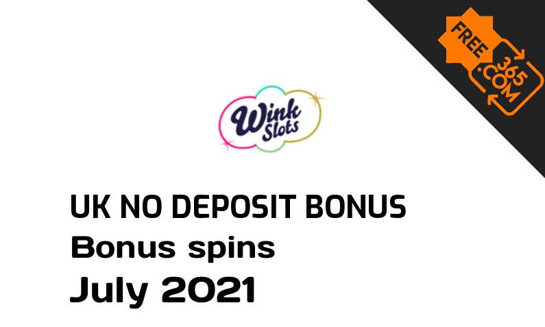 Wink Slots Casino UK no deposit bonus spins July 2021, 30 bonus spins no deposit UK
